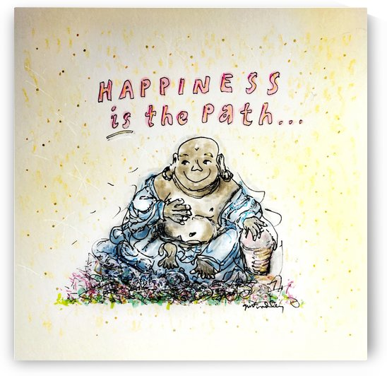 Buddha Happiness is the Path by Gerri Findley
