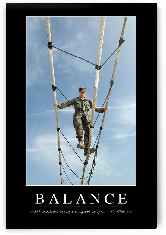 Balance: Inspirational Quote and Motivational Poster by StocktrekImages