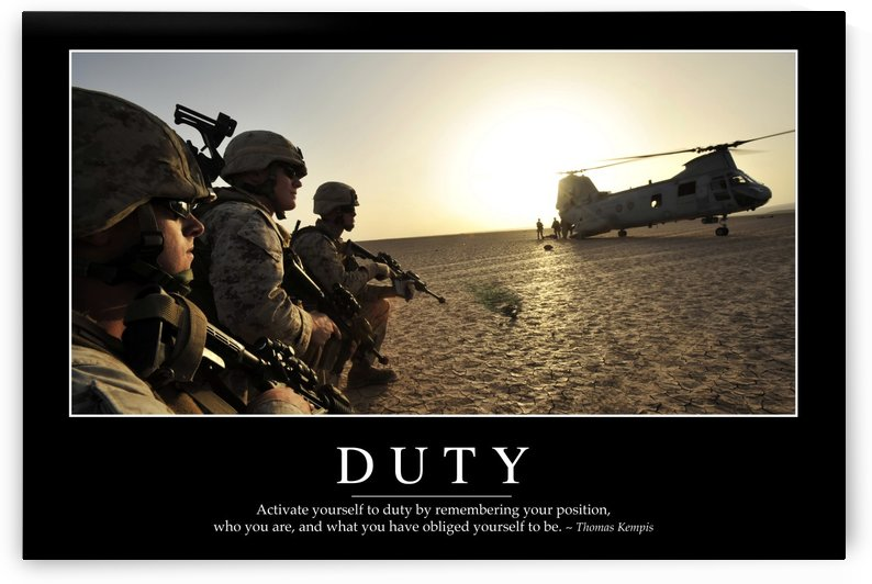 Duty: Inspirational Quote and Motivational Poster by StocktrekImages
