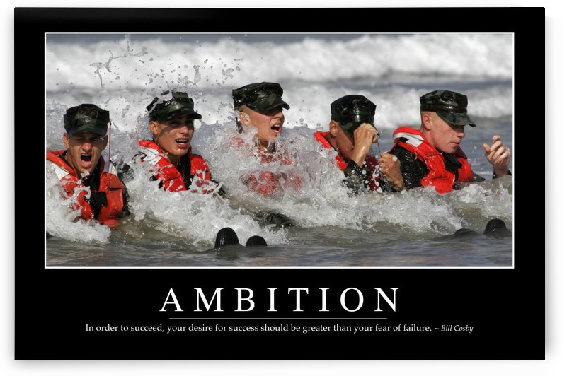Ambition: Inspirational Quote and Motivational Poster by StocktrekImages