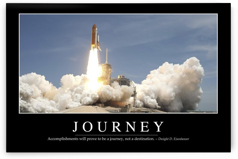 Journey: Inspirational Quote and Motivational Poster by StocktrekImages