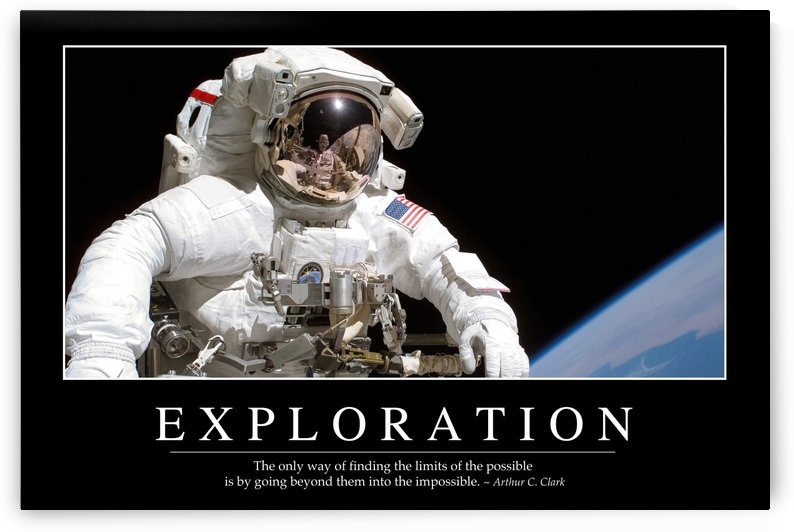 Exploration: Inspirational Quote and Motivational Poster by StocktrekImages
