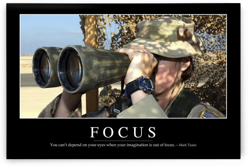 Focus: Inspirational Quote and Motivational Poster by StocktrekImages