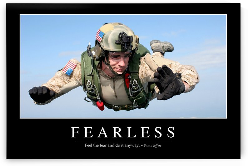 Fearless: Inspirational Quote and Motivational Poster by StocktrekImages
