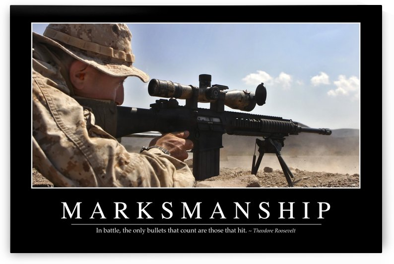 Marksmanship: Inspirational Quote and Motivational Poster by StocktrekImages