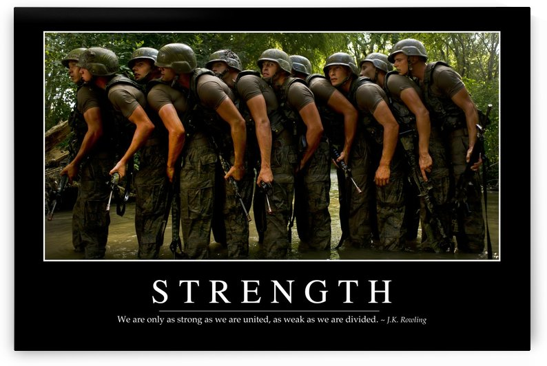 Strength: Inspirational Quote and Motivational Poster by StocktrekImages