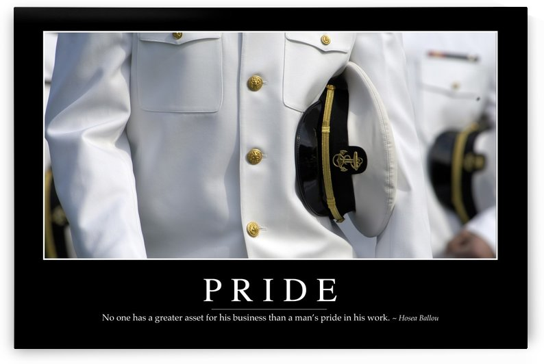 Pride: Inspirational Quote and Motivational Poster by StocktrekImages