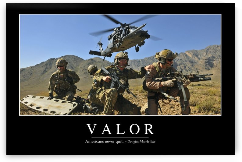 Valor: Inspirational Quote and Motivational Poster by StocktrekImages