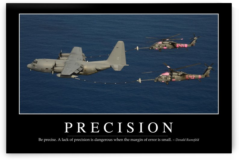 Precision: Inspirational Quote and Motivational Poster by StocktrekImages
