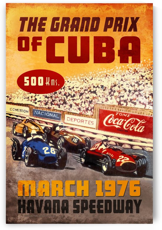 Grand Prix of Cuba Havana Freeway March 1976 Depiction of 1958 Grand Prix by RacingCarsPosters