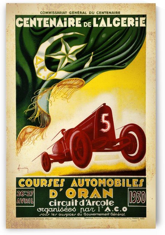 Centenaire L'Algerie Courses Automobiles D'Oran 1930 by RacingCarsPosters