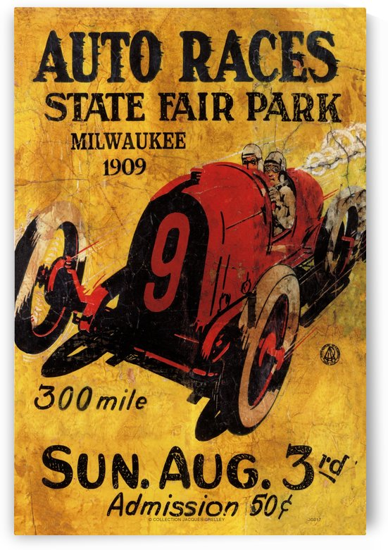 Milwaukee 300 Mile Auto Races State Fair Park 1909 by RacingCarsPosters