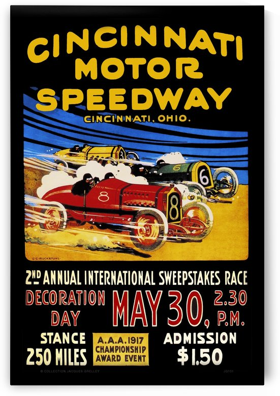 CincIInnati Motor Speedway 2nd Annual International Sweepstakes Race 1917 by RacingCarsPosters