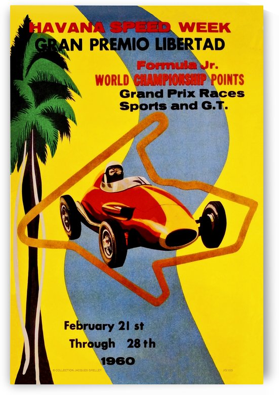 Havana Speed Week Gran Premio Libertad Formula Jr World Championship Points 1960 by RacingCarsPosters
