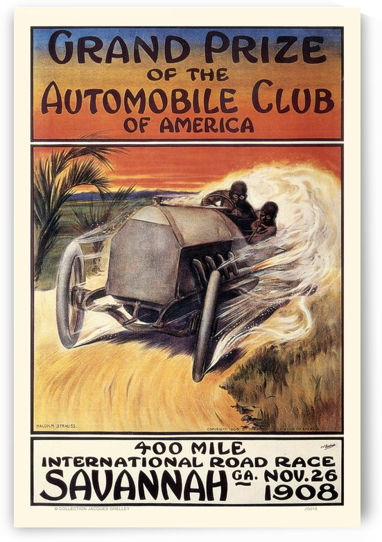 Savannah 400 Mile International Road Race Grand Prize Automobile Club of America1908 by RacingCarsPosters