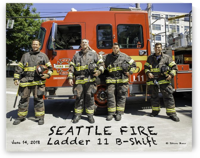 Seattle Fire Departments Ladder 11 B Shift  by Steve