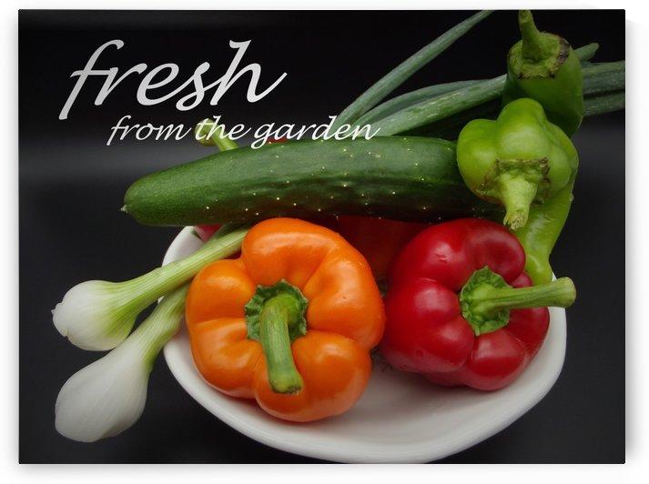 Fresh from the garden by Linda Peglau