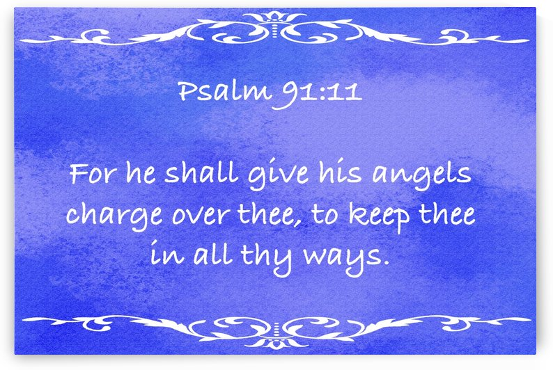 Psalm 91 11 3BL by Scripture on the Walls