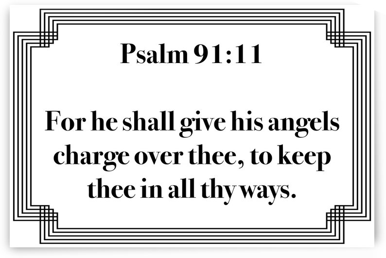 Psalm 91 11 2WB by Scripture on the Walls