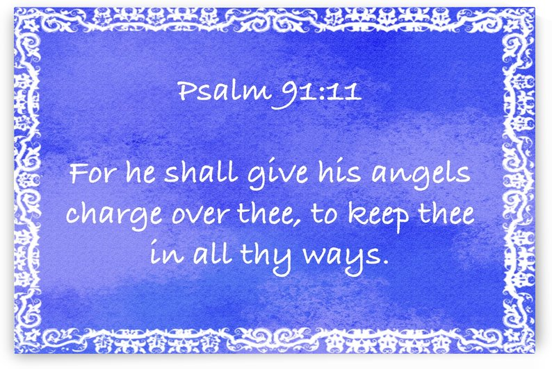 Psalm 91 11 10BL by Scripture on the Walls