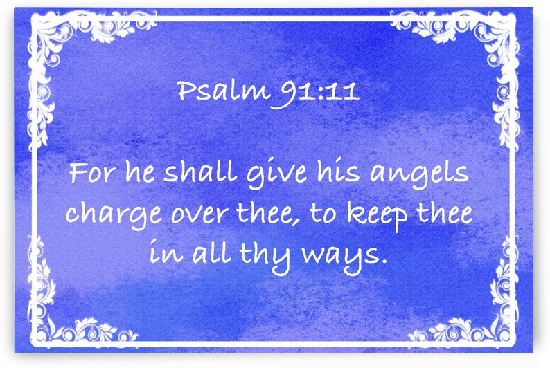 Psalm 91 11 8BL by Scripture on the Walls