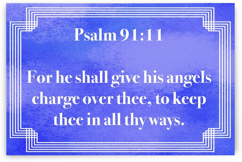 Psalm 91 11 2BL by Scripture on the Walls