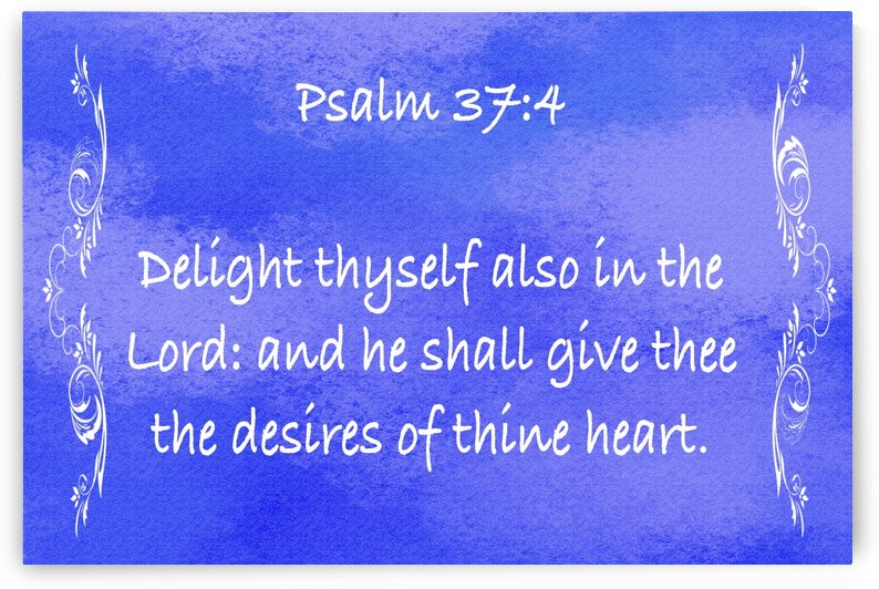 Psalm 37 4 4BL by Scripture on the Walls
