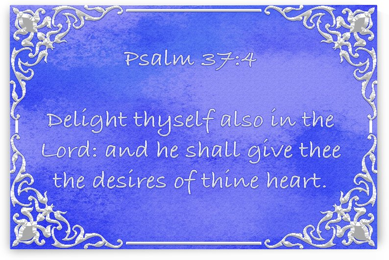 Psalm 37 4 1BL by Scripture on the Walls