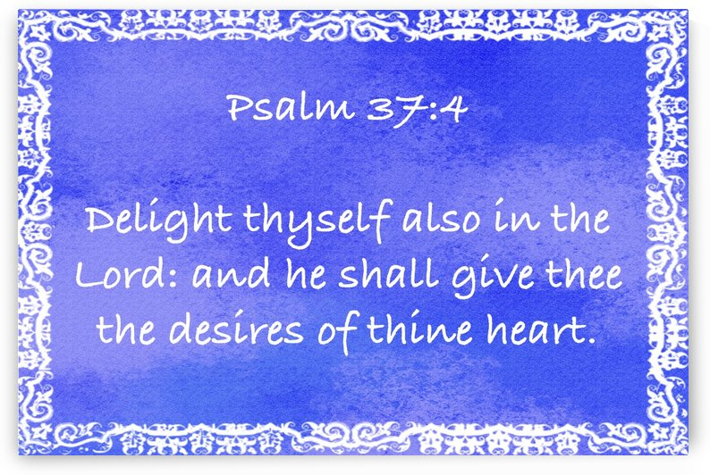 Psalm 37 4 10BL by Scripture on the Walls
