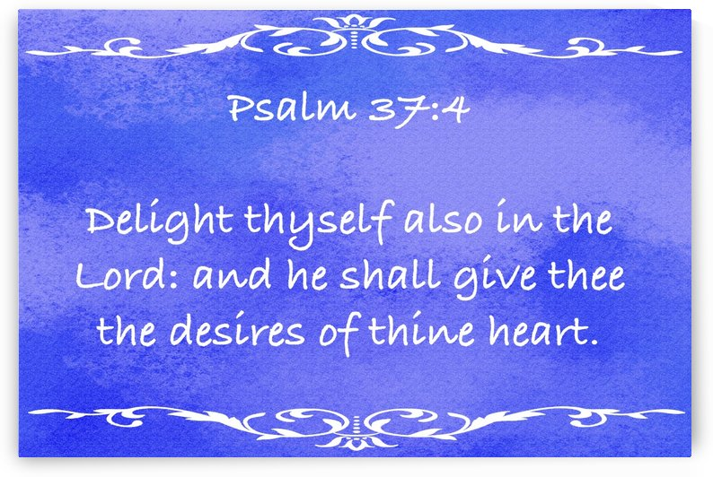 Psalm 37 4 3BL by Scripture on the Walls