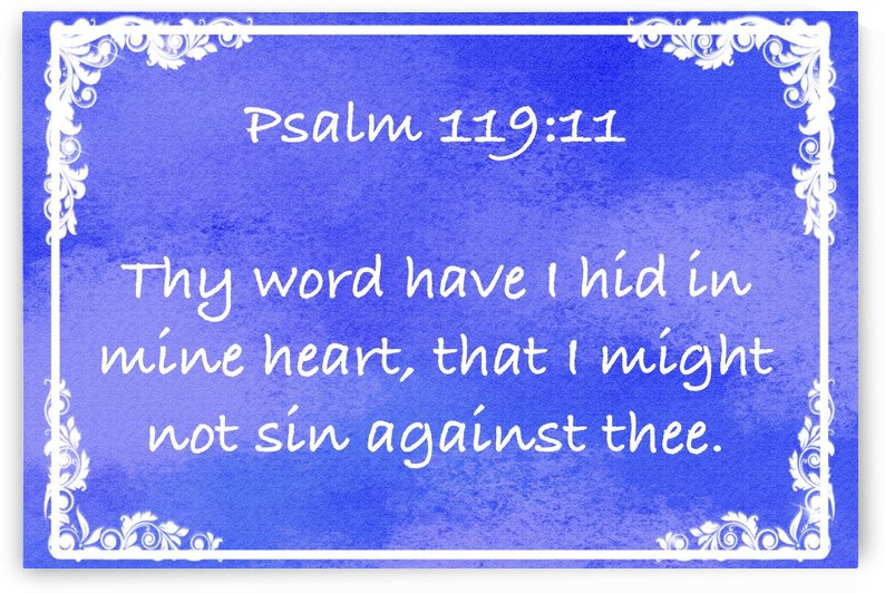 Psalm 119 11 8BL by Scripture on the Walls
