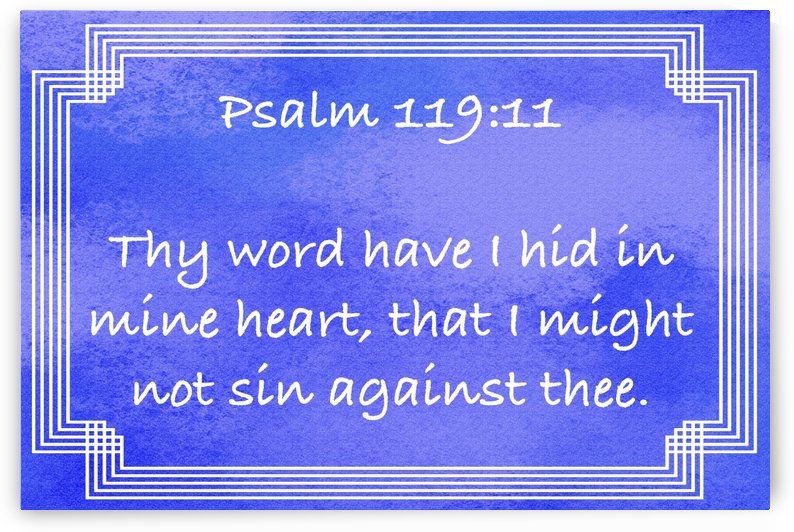 Psalm 119 11 2BL by Scripture on the Walls