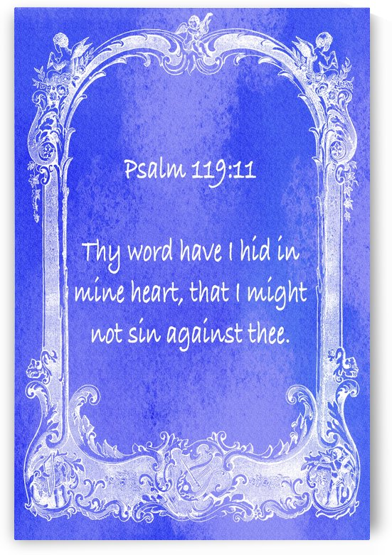 Psalm 119 11 7BL by Scripture on the Walls
