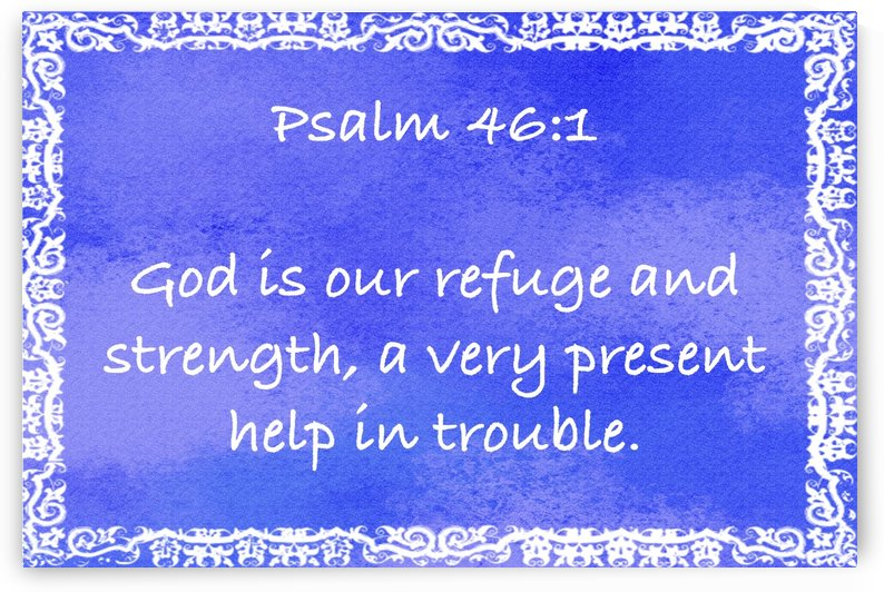 Psalm 46 1 10BL by Scripture on the Walls