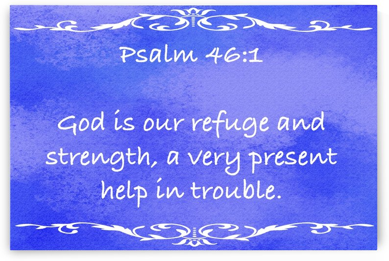 Psalm 46 1 3BL by Scripture on the Walls