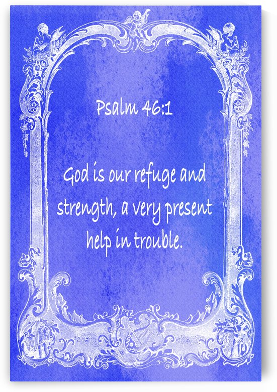 Psalm 46 1 7BL by Scripture on the Walls