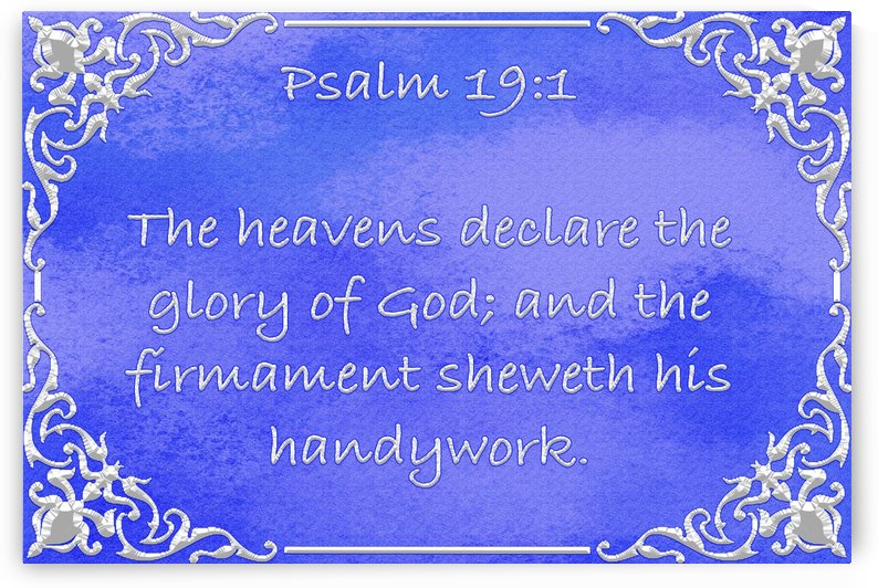 Psalm 19 1 1BL by Scripture on the Walls