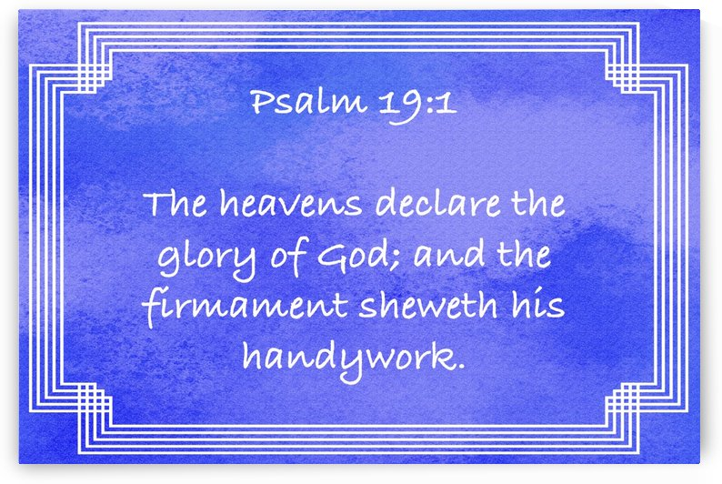 Psalm 19 1 2BL by Scripture on the Walls