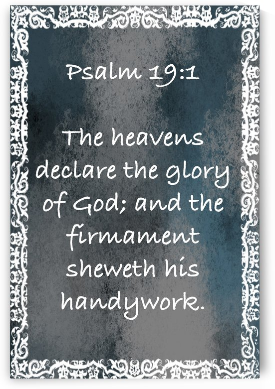 Psalm 19 1 10CH by Scripture on the Walls