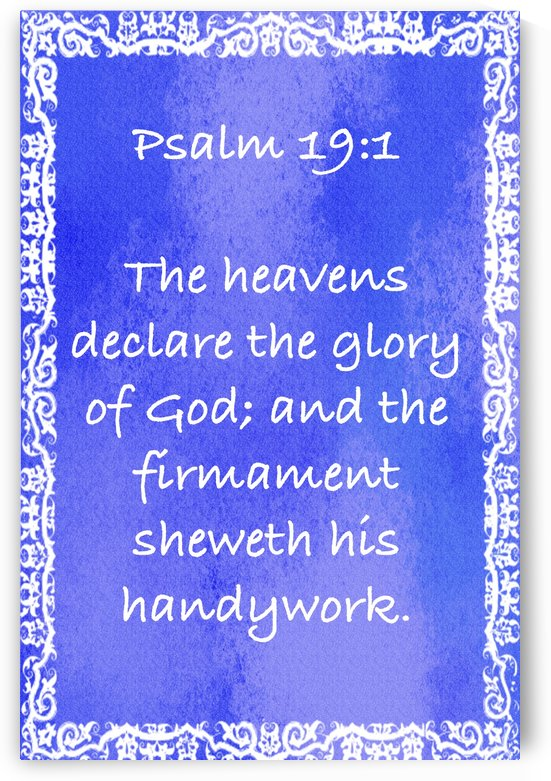 Psalm 19 1 10BL by Scripture on the Walls