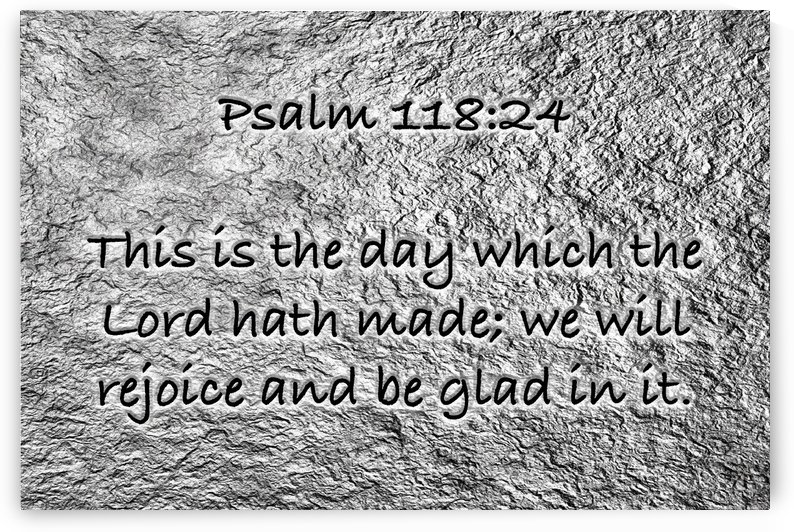 Psalm 118 24 ST2 by Scripture on the Walls