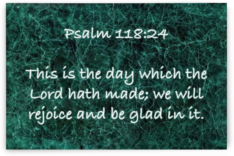 Psalm 118 24 GR by Scripture on the Walls
