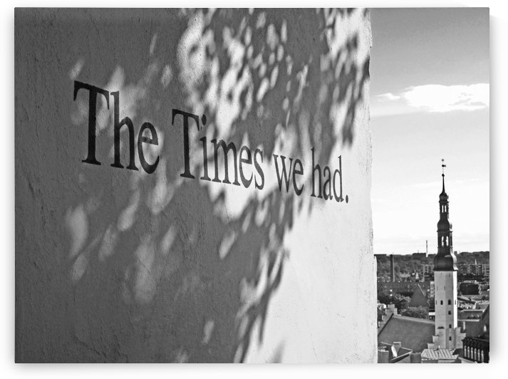The Times We Had B&W by Gods Eye Candy