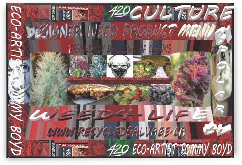 weedmenuwebsitelg by Eco-Artist Tommy Boyd