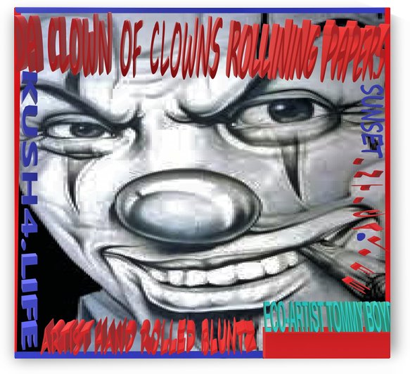ECO ARTIST TOMMY BOYD DA CLOWN OF CLOWN ROLLING PAPERS by KING THOMAS MIGUEL BOYD