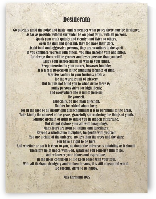 Desiderata Poem By Max Ehrmann Nr. 1002 by Edit Voros