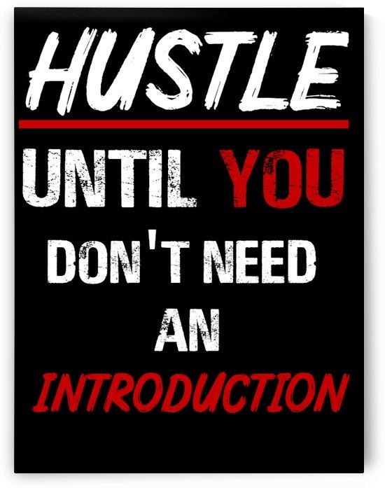 Hustle by Doried Abu Abied