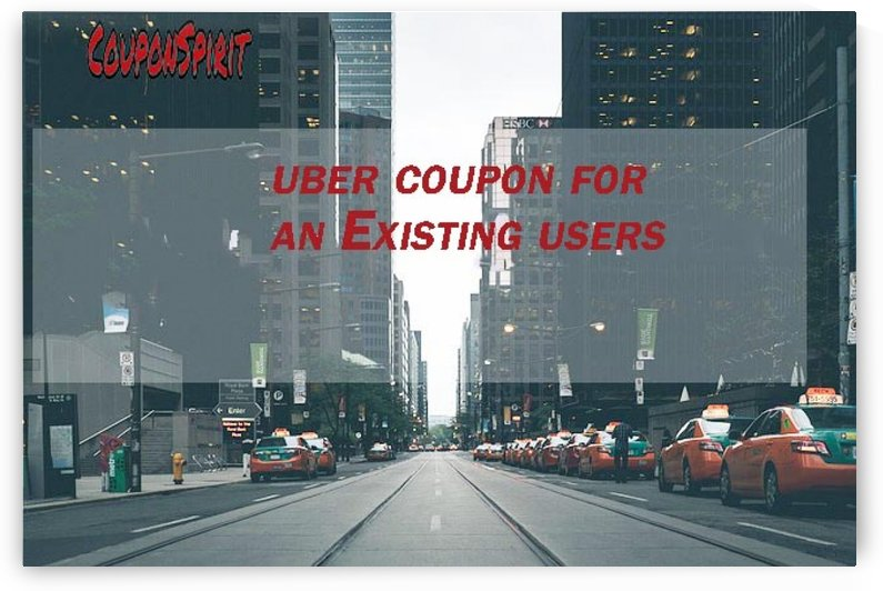 Uber promo code for existing user by Tony