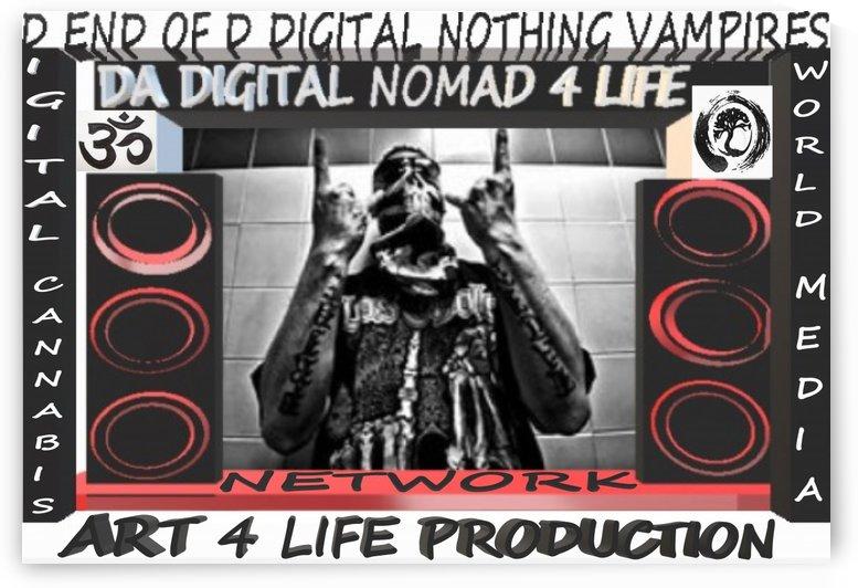 DA DIGITAL NOMAD 4 LIFE   ECO ARTIST TOMMY BOYD 1 by Eco-Artist Tommy Boyd