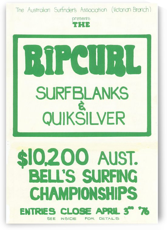 1976 RIP CURL BELLS BEACH EASTER Surfing Championship Competition Print - Surfing Poster by Surf Posters